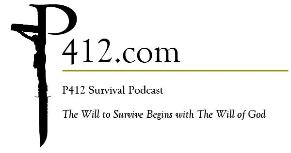 P412 Survival Podcast